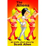 The Aliens (An Erotic Short Story)by Scott Allen