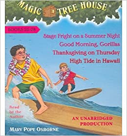 Stage Fright on a Summer Night (Magic Tree House #25) by Mary Pope Osborne