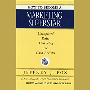 How to Become a Marketing Superstar Audiobook