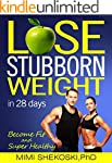LOSE STUBBORN WEIGHT: in 28 days Beco...