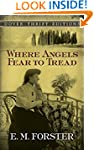 Where Angels Fear to Tread (Dover Thr...