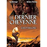 Le Dernier cheyennepar Tom Berenger