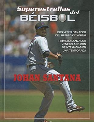 Johan Santana (Superestrellas del Béisbol) (Spanish Edition)