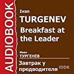Breakfast at the Chief's [Russian Edition] | Ivan Turgenev