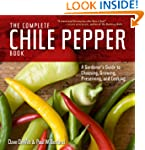 The Complete Chile Pepper Book: A Gar...
