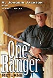 img - for One Ranger Returns (Bridwell Texas History) by H. Joaquin Jackson (2013-09-15) book / textbook / text book