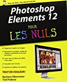 echange, troc Ted PODOVA, Barbara OBERMEIER - Photoshop Elements 12 Pour les Nuls