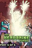 Minecraft:The Herobrine Series Part Five of Five