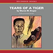 Tears of a Tiger | Sharon M. Draper