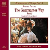 The Guermantes Way, Part 1 | [Marcel Proust]