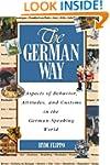 The German Way : Aspects of Behavior,...