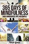 Mindfulness: 365 Days of Mindfulness:…