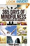 Mindfulness: 365 Days of Mindfulness:...