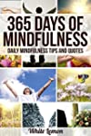 Mindfulness: 365 Days of Mindfulness:...