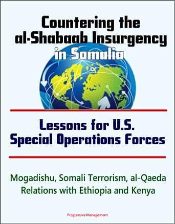 Somali Terrorism, al-Qaeda, Relations with Ethiopia and Kenya eBook: U