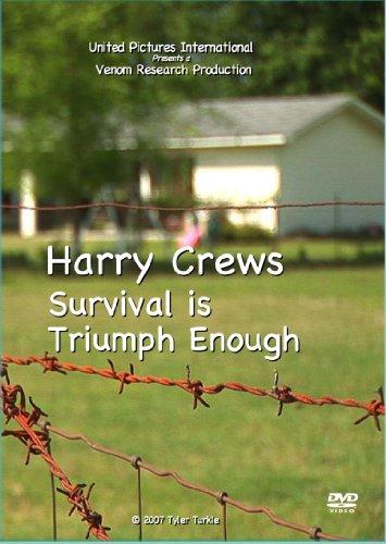 Harry Crews - Survival is Triumph Enough