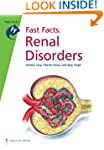 Fast Facts: Renal Disorders (Fast Fac...