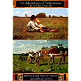 The Adventures of Tom Sawyer - The Illustrated Treasury Edition (Illustrated Treasury Editions) ~ Mark Twain