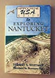 img - for Exploring Old Nantucket book / textbook / text book