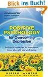 Positive Psychology for Overcoming De...