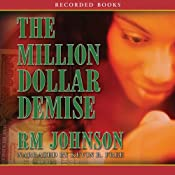 The Million Dollar Demise: A Novel | [R. M. Johnson]