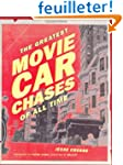 The Greatest Movie Car Chases of All...