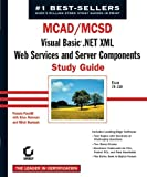 img - for MCAD/MCSD: Visual Basic .NET XML Web Services and Server Components Study Guide book / textbook / text book