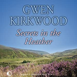 Secrets in the Heather | [Gwen Kirkwood]