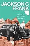 Jackson C. Frank: The Clear, Hard Lig...