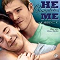 He Completes Me: Home Series (       UNABRIDGED) by Cardeno C. Narrated by Paul Morey