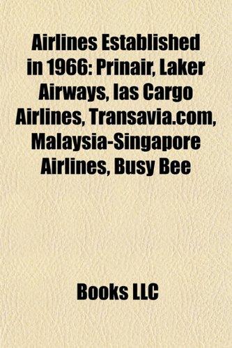airlines-established-in-1966-prinair-laker-airways-ias-cargo-airlines-transaviacom-malaysia-singapor