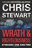 Wrath & Righteousness: Episodes One & Two (Volume 1) (0989293319) by Stewart, Chris