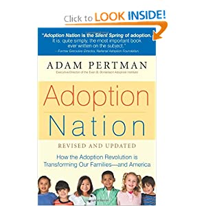 Adoption Nation: How the Adoption Revolution is Transforming Our Families -- and America (Non) Adam Pertman