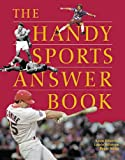 img - for The Handy Sports Answer Book (The Handy Answer Book Series) book / textbook / text book