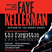 The Forgotten: A Peter Decker and Rina Lazarus Novel | Faye Kellerman
