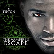 The Vampire's Escape: A Paranormal Romance | AJ Tipton