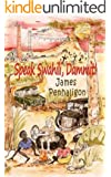Speak Swahili, Dammit!: A tragic, funny African childhood (English Edition)