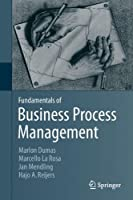 Fundamentals of Business Process Management Front Cover