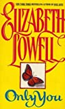 Only You (0380763400) by Lowell, Elizabeth
