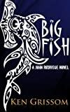 img - for Big Fish (A John Rodrigue Novel Book 1) book / textbook / text book