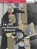 echange, troc Eric Sanvoisin, Martin Matje - La cité des buveurs d'encre