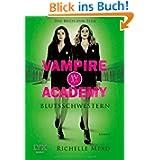 Vampire Academy: Blutsschwestern - Das Buch zum Film