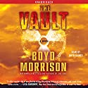 The Vault: A Novel Audiobook by Boyd Morrison Narrated by Boyd Gaines