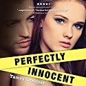 Perfectly Innocent Audiobook by Tamra Lassiter Narrated by Kera O'Bryon, Joe Zieja