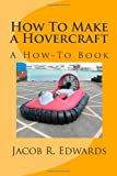 How To Make a Hovercraft