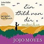 Ein Bild von dir | Jojo Moyes