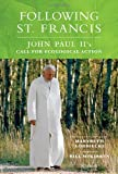 Following St. Francis: John Paul IIs Call for Ecological Action