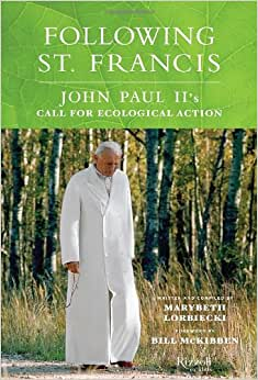 Downloads Following St. Francis: John Paul II's Call for Ecological Action