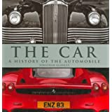 The Car: A History of the Automobileby Jonathan Glancey
