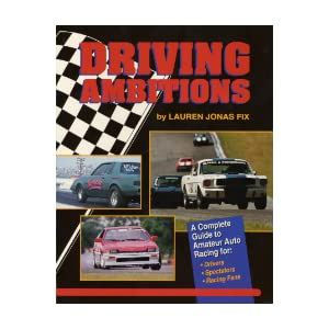 Complete Auto Racing School on Complete Guide To Amateur Auto Racing For Drivers  Spectators  Racing